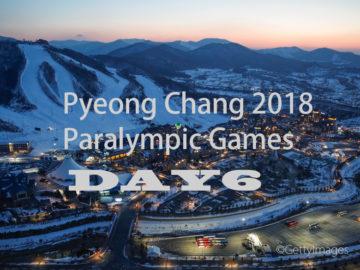 【6日目の見どころ】平昌2018冬季パラリンピック競技大会