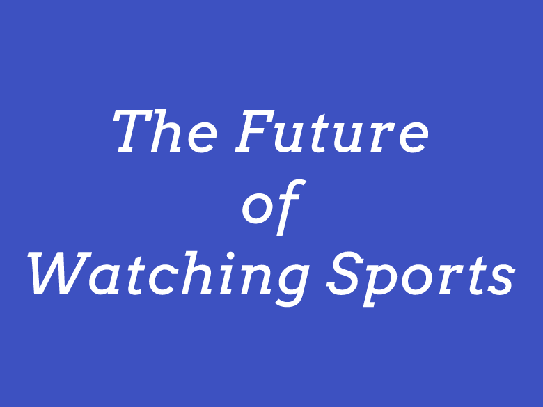 2021年ヒット予測2位の「多視点スポーツ観戦」で、リモート観戦を100%楽しむ方法